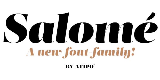 Tipografía Salomé diseñada por Atipo