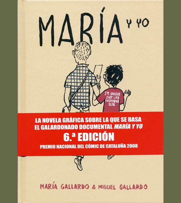Miguel Gallardo, María y yo