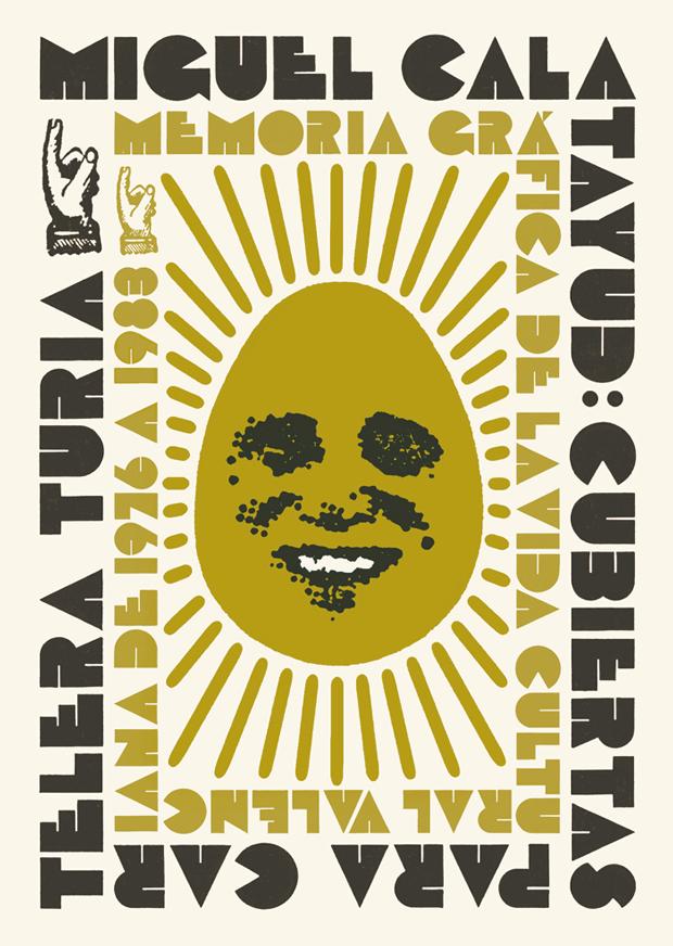 Cubiertas para Cartelera Turia. Memoria gráfica de la vida cultural valenciana de 1976 a 1983