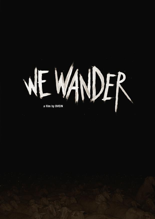 Dvein, We Wander Poster