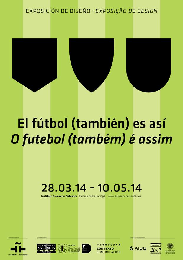 El fútbol (también) es así. El diálogo entre fútbol y diseño es posible – Exposición en Salvador de Bahía