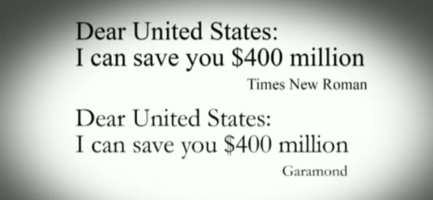 Save 400 million dollars using Garamond