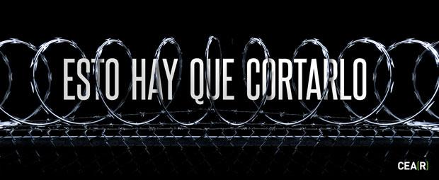 Esto hay que cortarlo, campaña contra la crueldad en el control de fronteras