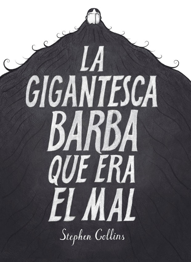 La gigantesca barba que era el mal – Stephen Collins