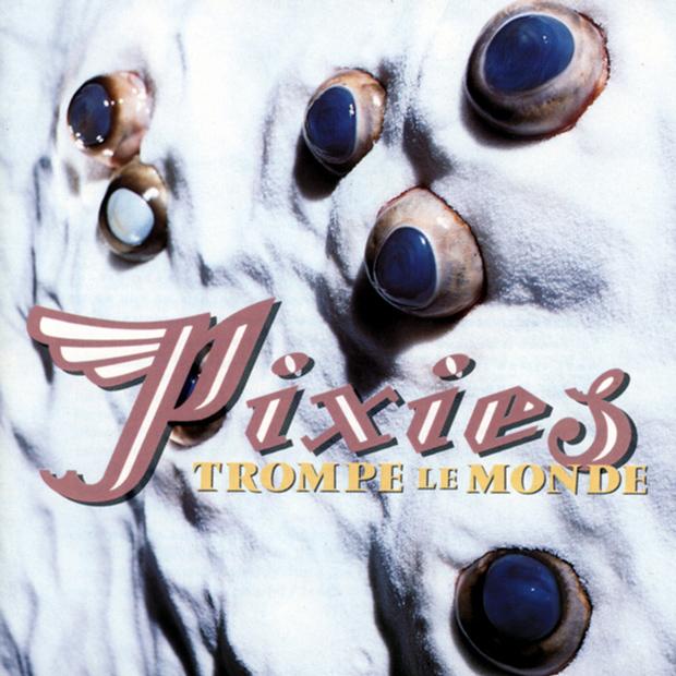 Pixies, portada de Trompe le Monde