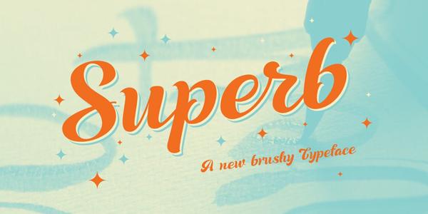 Superb-Font, nueva y fresca script basada en escritura a pincel