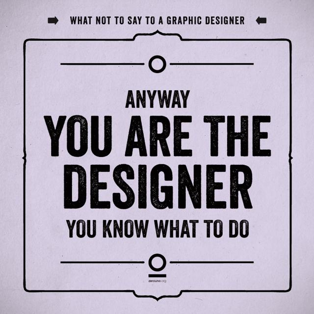19 frases que no debes decir a un diseñador