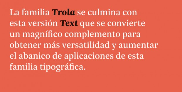 Trola Text, tipografía de Jordi Embodas y Noe Blanco