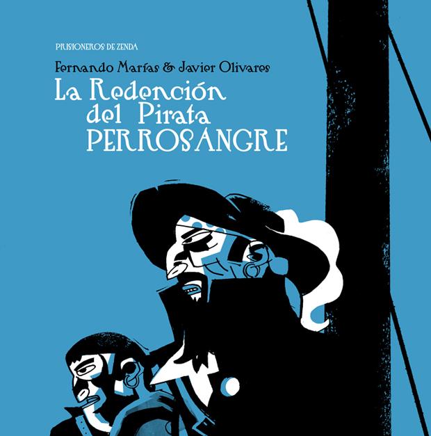 Javier Olivares – Prisioneros de Zenda