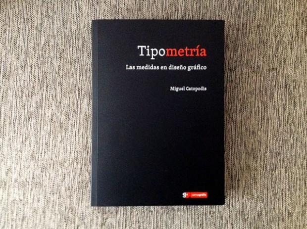 Las medidas del mundo. Tipometría y el poder de la tipografía aplicada