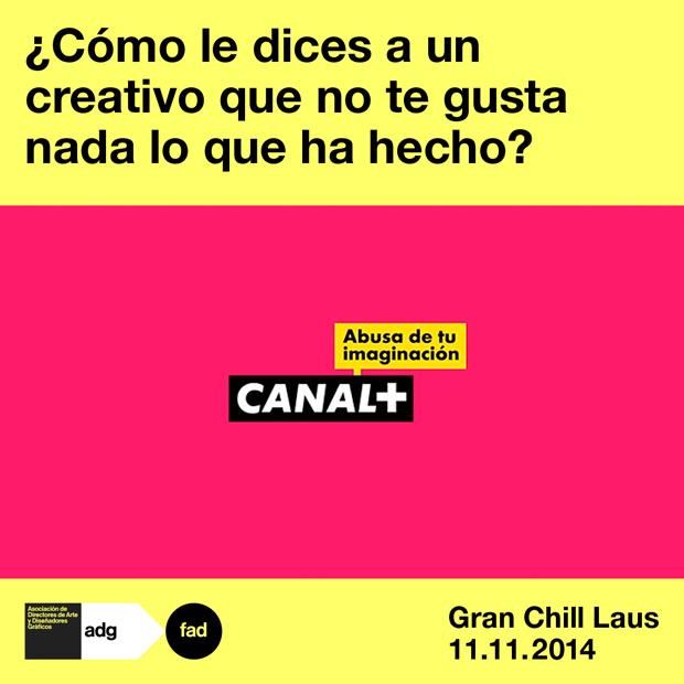 Gran-Chill-Laus, relación cliente diseñador