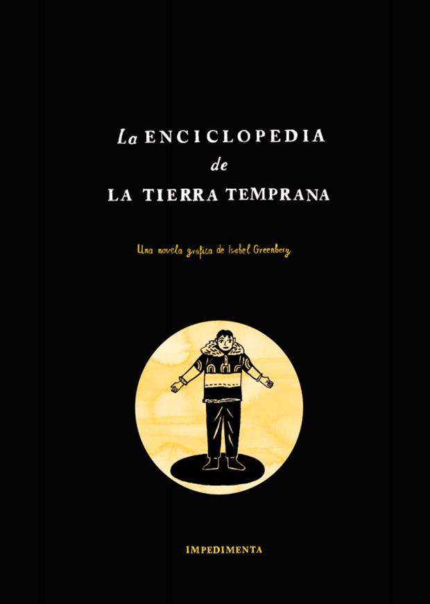 Portada de la novela gráfica La Enciclopedia de la Tierra Temprana de Isabel Greenberg