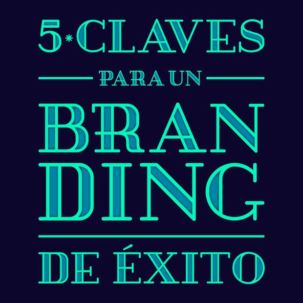 5 claves para diseñar un buen branding