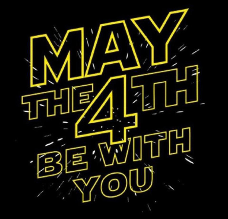 Día Mundial de Star Wars 'May the Force be with you' ('Que la fuerza te acompañe')
