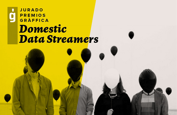 Domestic Data Streamers – Jurados Premios Gràffica 2015