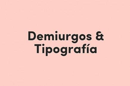 Demiurgos & Tipografía, el workshop de ortotipografía para diseñadores