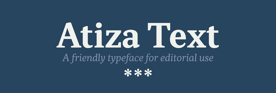 Atiza Text, tipografía amable para uso editorial