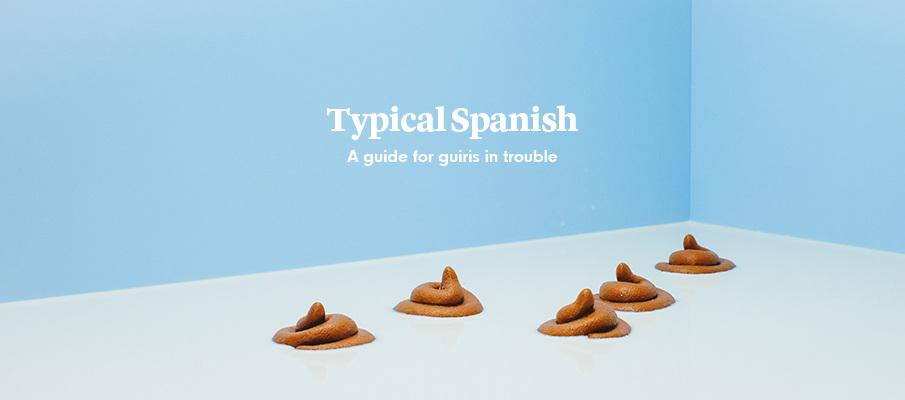 Typical Spanish, la guía para que extranjeros en apuros