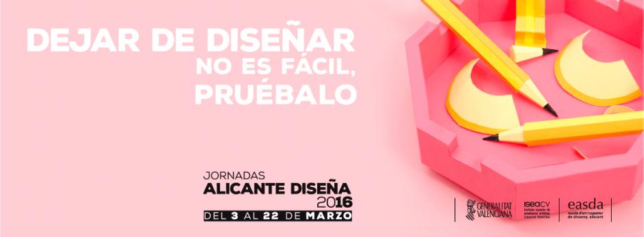 Alicante Diseña 2016, Jornadas de Diseño EASDA
