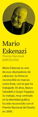 Mario Eskenazi: Si no hay una revolución tan grande como la 'digital' no veo que el diseño sea tan diferente.