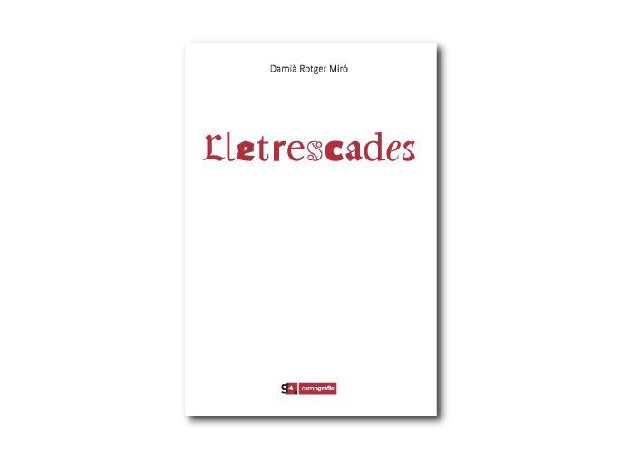 Lletrescades, el poemario dedicado a la tipografía