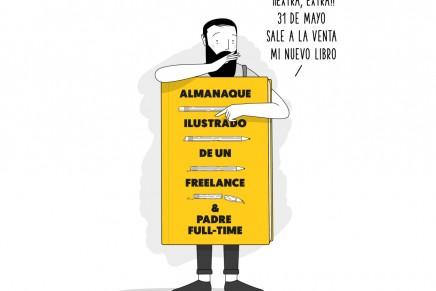 Las nuevas 'ifrustraciones' de Lucreativo: Almanaque Ilustrado de un Freelance & Padre Full-time