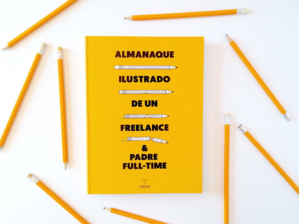 Las nuevas 'ifrustraciones' de Lucreativo: Almanaque Ilustrado de un Freelance & Padre Full-time - portada