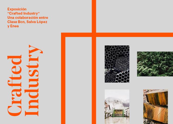 'Crafted Industry' una colaboración entre Clase Bcn, Salva López y Enea