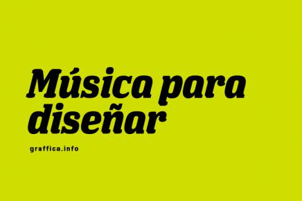 Música para diseñar