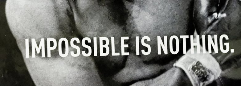 Impossible is nothing - Adidas eslogan