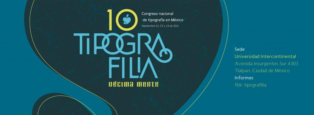 Tipografilia 10, el congreso nacional de tipografía en México