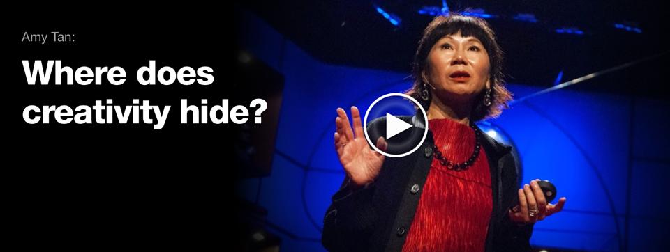 «¿Dónde se esconde la creatividad?», Amy Tan - 2