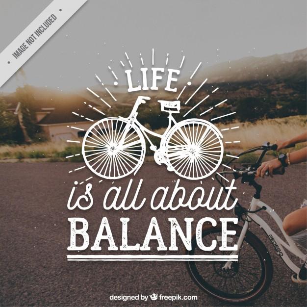 'Life isa ll about balance'
