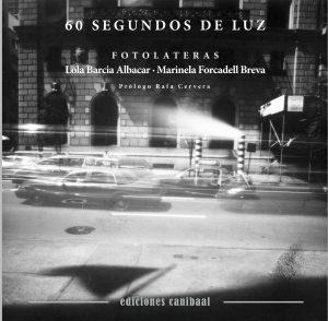 portada-libro-60-segundos-de-luz-fotolateras-ed-canibaal