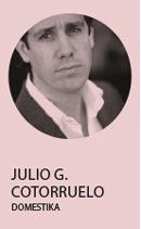 «Uno no se hace diseñador porque ha leído o estudiado libros de diseño», Julio G. Cotorruelo - perfil