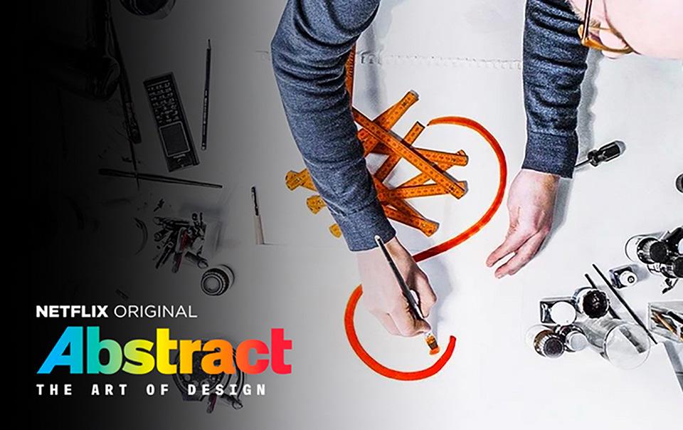 Abstract: The art of design, la serie de Netflix sobre el mundo del diseño