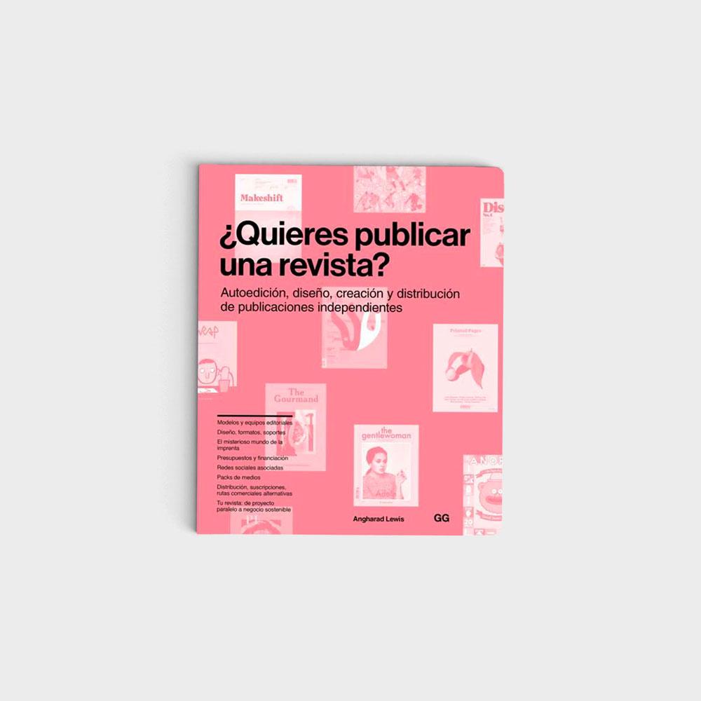 '¿Quieres publicar una revista?' es uno de nuestros libros para creativos