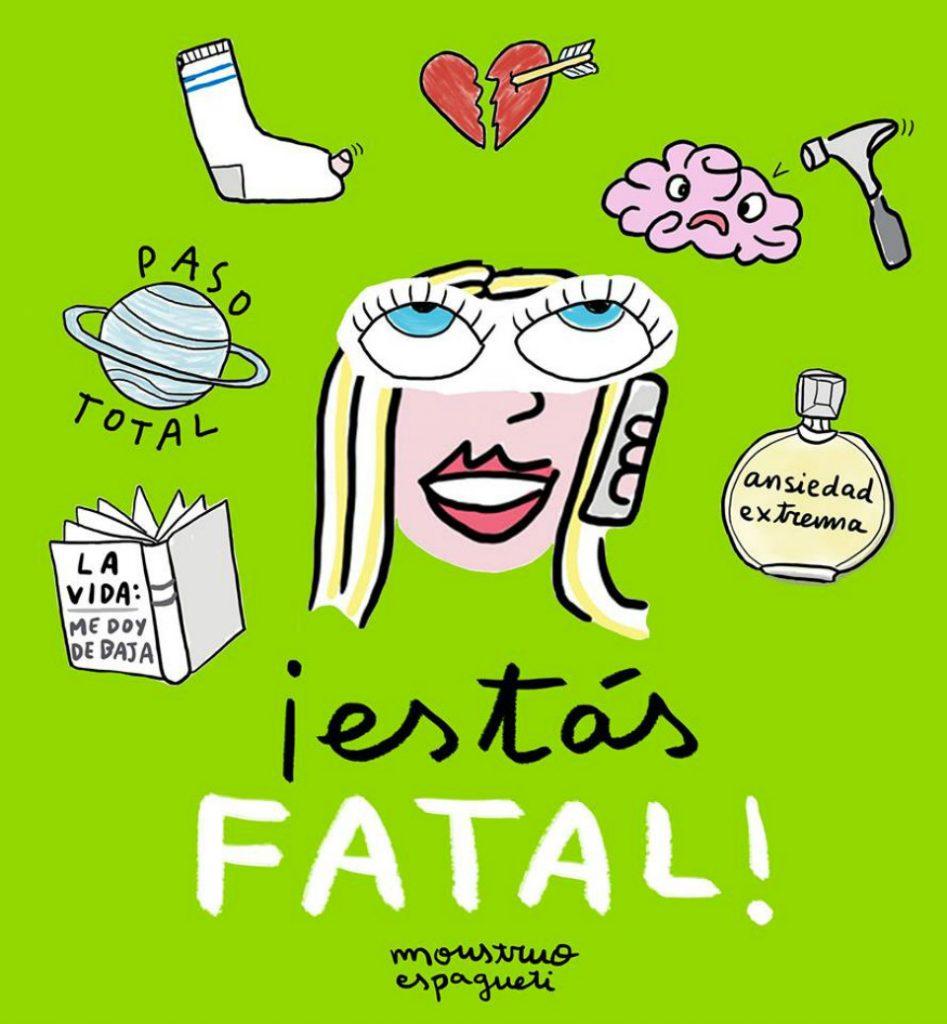 Portada de '¡Estás fatal!', el nuevo libro de Monstruo Espagueti