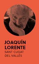 «Algunas de mis mejores ideas se me han ocurrido meando», Joaquín Lorente - 2