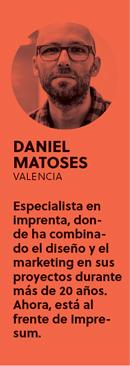 «Hace falta ser creativo para ser impresor», Daniel Matoses - perfil