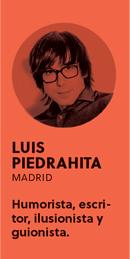 «Vivir ayuda mucho a la creatividad», Luis Piedrahita - perfil