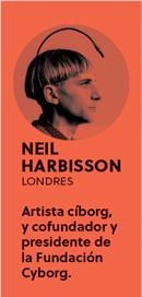 «Todos nacemos creativos. Lo que pasa es que hay gente que decide dejar de crear», Neil Harbisson - 3