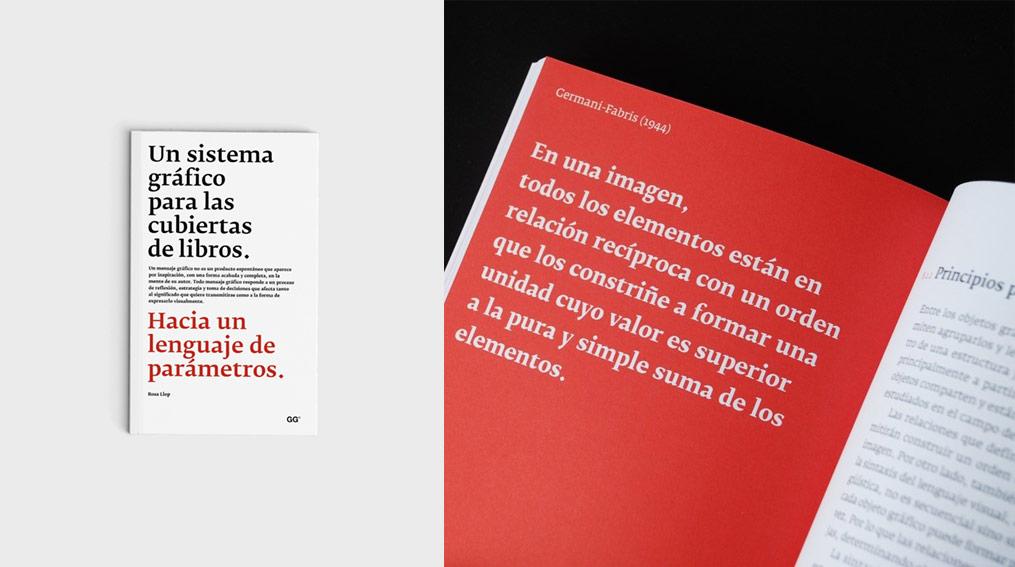 Un sistema gráfico para las cubiertas de libros. Hacia un lenguaje de parámetros (Rosa Llop. Gustavo Gili)