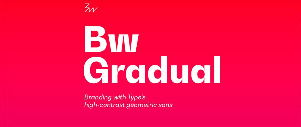 Bw Gradual Est 10