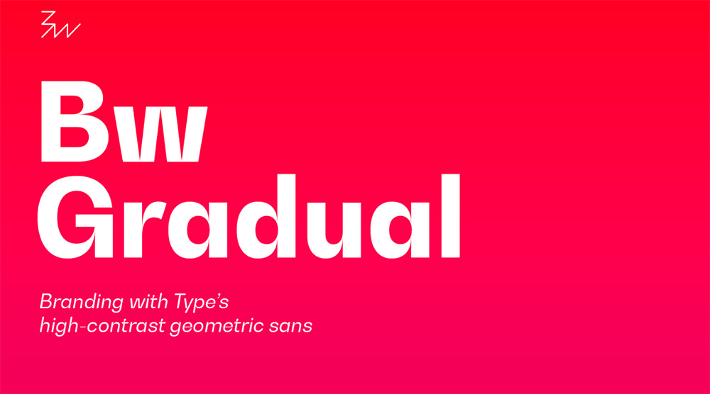 Bw Gradual Font 1