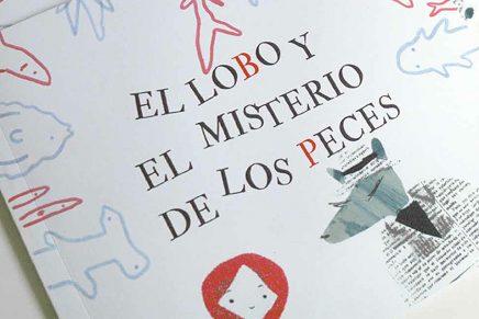 El Lobo y el Misterio de los Peces, un cuento ilustrado por Cristina Martín Osuna