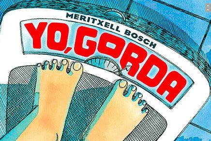 'Yo, Gorda', un cómic autobiográfico sobre el sobrepeso y los desórdenes alimenticios