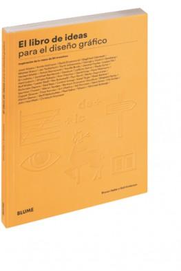 'El libro de las ideas para el diseño gráfico', de Steven Heller y Gail Anderson
