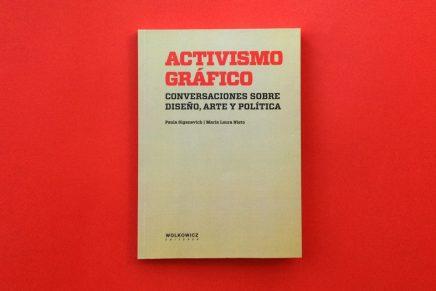 Activismo Gráfico: Allí donde hay fuego