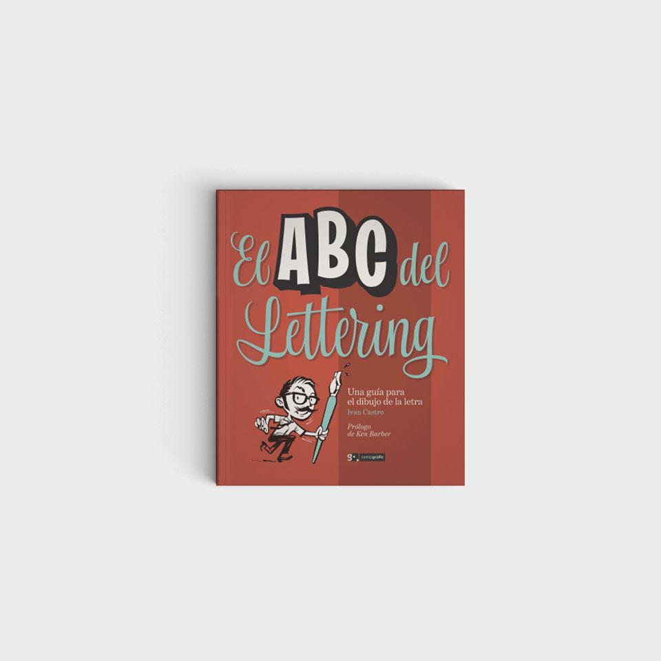Cómo aprender lettering. The ABC of Custom Letteringen español de Iván Castro